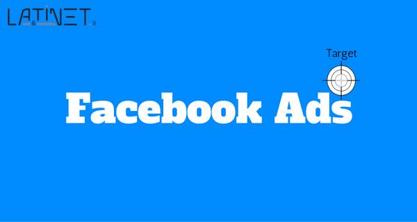 Facebook ads: come sfruttarlo al meglio
