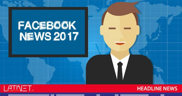 Facebook News 2017